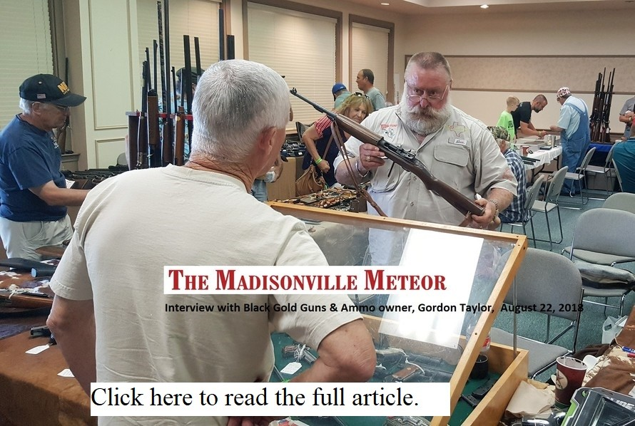 Madisonville Meteor Black Gold Guns And Ammo Houston Texas Gordon Taylor